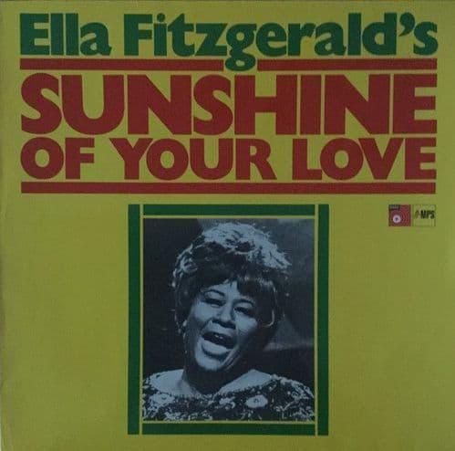 Ella Fitzgerald<br> Sunshine  Of  Your Love